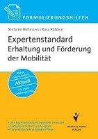 Formulierungshilfen Expertenstandard Erhaltung und F  rderung der Mobilit  t in der Pflege PDF