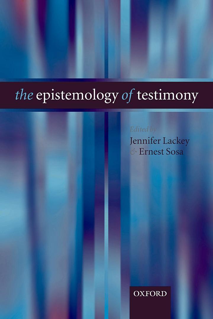 The Epistemology of Testimony