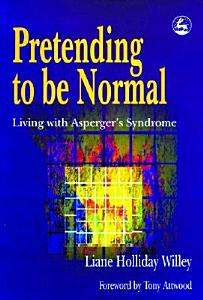 Pretending to be Normal Book