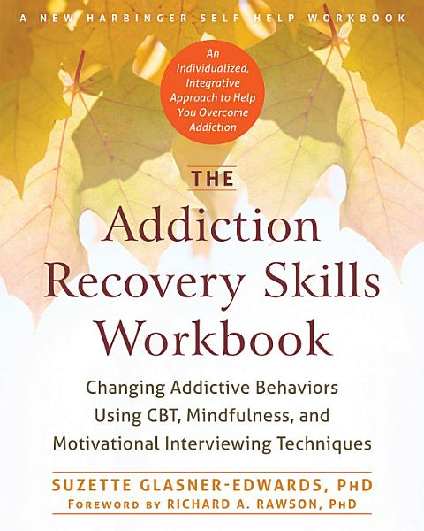 Download The Addiction Recovery Skills Workbook Book