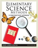 Elementary Science Methods  A Constructivist Approach PDF
