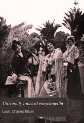 University Musical Encyclopedia: A history of music