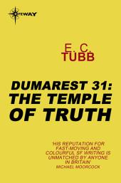 The Temple of Truth: The Dumarest Saga, Book 31