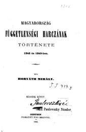 Magyarország függetlenségi harczának története: 1848 és 1848-ben, 2. kötet