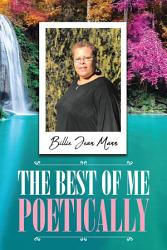 The Best Of Me Poetically Book PDF