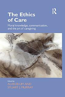 The Ethics of Care Book