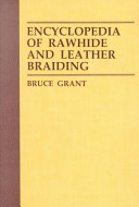Encyclopedia of Rawhide and Leather Braiding PDF