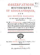 Observations historiques et géographiques, sur les peuples barbares: qui ont habité les bords du Danube & du Pont-Euxin