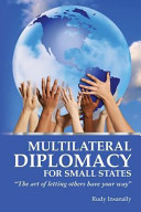 Multilateral Diplomacy for Small States PDF