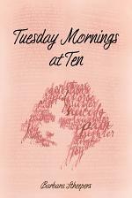 Tuesday Mornings at Ten