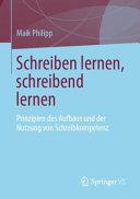 Schreiben Lernen Und Schreibend Lernen PDF