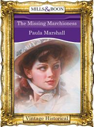 The Missing Marchioness (Mills & Boon Historical)