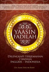 Yaasin Fadilah: Dilengkapi terjemah 2 bahasa Inggris-Indonesia
