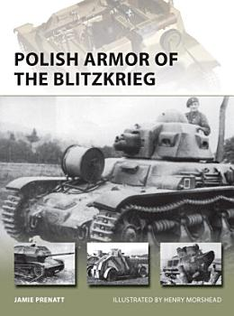 Polish Armor of the Blitzkrieg PDF