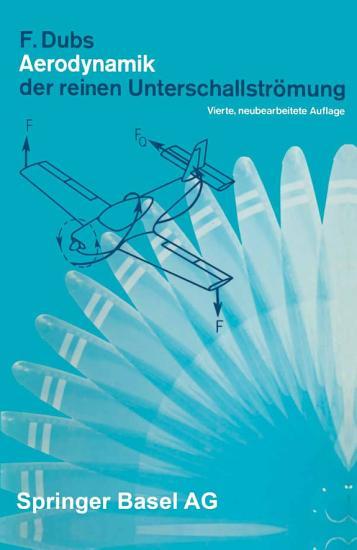 Aerodynamik der reinen Unterschallstr  mung PDF