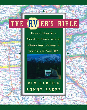 The RVer s Bible  Revised and Updated