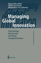 Managing Global Innovation: Uncovering the Secrets of Future Competitiveness, Edition 2