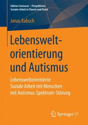 Lebensweltorientierung und Autismus PDF