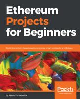 Ethereum Projects for Beginners PDF