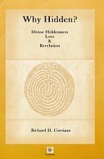 Why Hidden? Divine Hiddenness, Love and Revelation