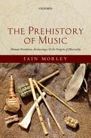 The Prehistory of Music PDF