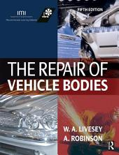 The Repair of Vehicle Bodies: Edition 5