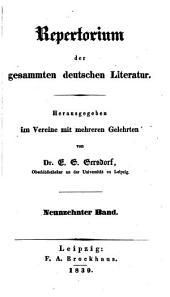 Repertorium der gesammten deutschen Literatur: Band 19