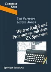 Weitere Kniffe und Programme mit dem ZX Spectrum