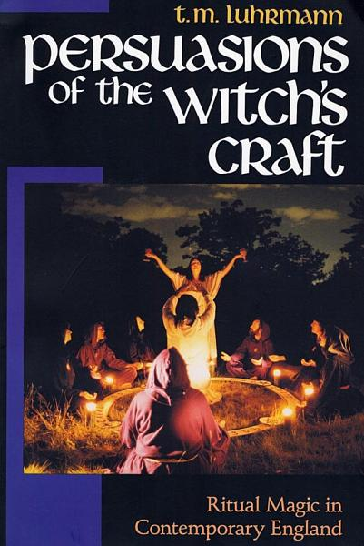 Download Persuasions of the Witch   s Craft Book
