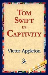 Tom Swift in Captivity