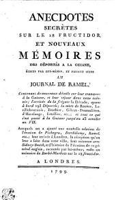 Anecdotes secrètes sur le 18 fructidor, et nouveaux mémoires des déportés a la Guiane,