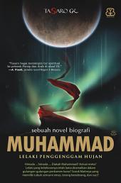 Muhammad: Lelaki Penggenggam Hujan, Volume 1
