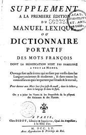 Supplément à la première édition du Manuel lexique, ou Dictionnaire portatif des mots français dont la signification n'est pas familière à tout le monde...