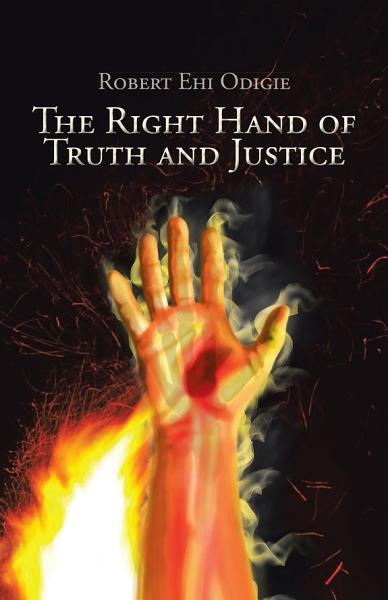 Download The Right Hand of Truth and Justice Book