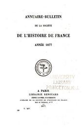 Annuaire-bulletin de la Société de l'histoire de France: Volume14;Volume186