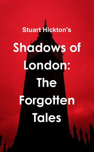 Shadows of London: The Forgotten Tales
