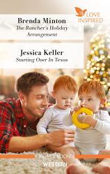 The Rancher S Holiday Arrangement Starting Over In Texas Book PDF