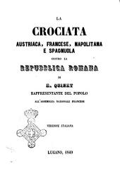 La crociata austriaca, francese, napolitana e spagnuola contro la Repubblica romana