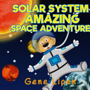 Download Solar System Amazing Space Adventure Book