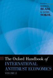 The Oxford Handbook of International Antitrust Economics: Volume 2