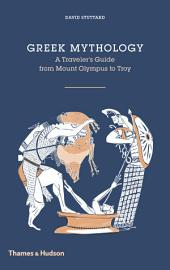Greek Mythology: A Traveler's Guide