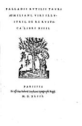 Palladii De re rustica: libri 14