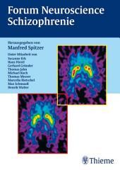 Forum Neuroscience Schizophrenie