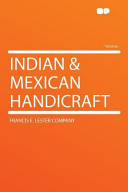 Indian and Mexican Handicraft