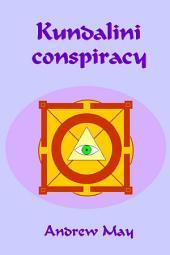 Kundalini Conspiracy