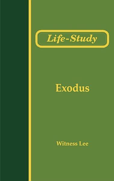 Life-Study of Exodus