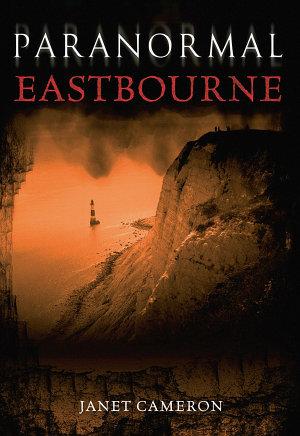Paranormal Eastbourne PDF