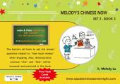 Melody's Chinese Now Set Three Book 3: For Young Learners