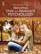 Introduction to Abnormal Child and Adolescent Psychology: Edition 3