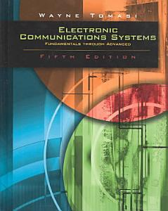 Electronic Communications System  Fundamentals Through Advanced  5 e PDF
